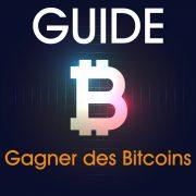 Guide pour gagner des Bitcoins